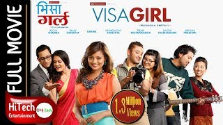 VISA GIRL | Nepali Full Movie | Reecha Sharma | Vinay Shrestha | Karma Shakya | Raymon Das Shrestha