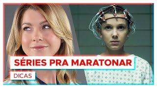 As melhores SÉRIES PRA MARATONAR!
