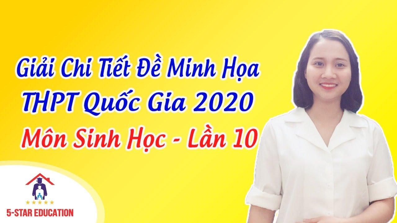 LIVE Môn Sinh Học | Luyện Đề Thi Thử THPT Quốc Gia 2020 – Lần 10 | Cô Mai Hiền