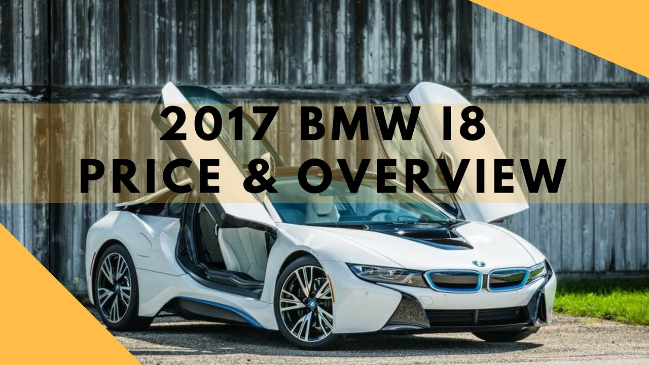 2017 Bmw I8 Price Overview