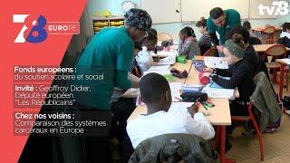 7/8 Europe. fonds européens pour le soutien scolaire et rencontre avec Geoffroy Didier (LR)