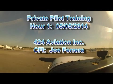 Private Pilot Flight Training, Lesson #1: Ground Operations, Take-off, Straight-and-Level