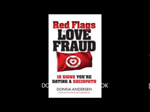 top 18 signs youre dating a sociopath Amazoncom: red flags of love fraud - 10 signs you're dating a sociopath (9780982705711): donna andersen: books.