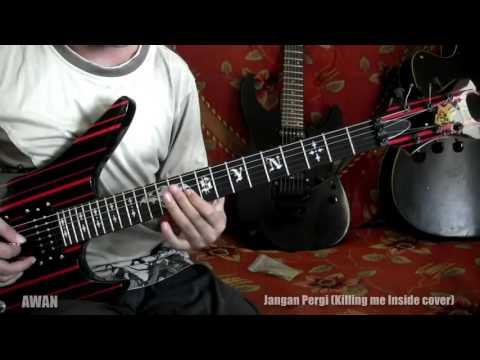 Killing me inside - Jangan Pergi guitar cover