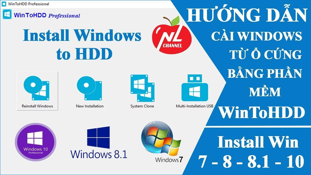 Cài Windows 10, 8, 7 từ ổ cứng bằng WinToHDD không cần USB (chuẩn Legacy và UEFI)| Namloan
