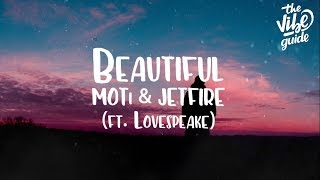 MOTi & JETFIRE - Beautiful (ft. Lovespeake) Lyric Video MP3