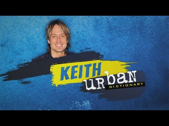Keith Urban Dictionary Youtube