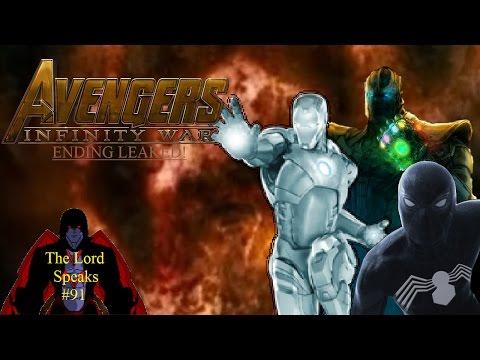 The Lord Speaks #91: Avengers Infinity War Ending Leaked! (Spoilers) ✔