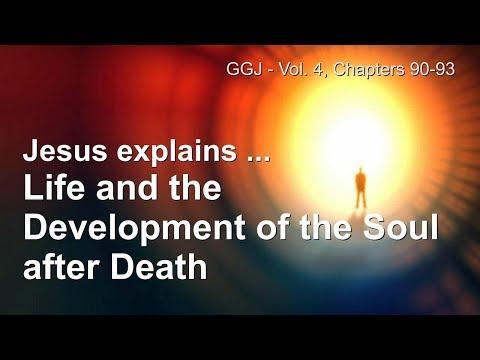 LIFE & DEVELOPMENT OF THE SOUL AFTER DEATH ❤️ Great Gospel of John Volume 4 / 90-93