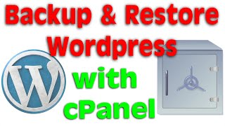 How to backup and restore a WordPress site with cPanel on a shared host