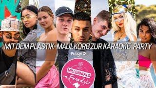 Mit dem Plastik-Maulkorb zur Karaoke-Party  | Millennials in Paradise | Folge 2