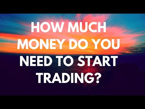 How much money needed to start forex trading
