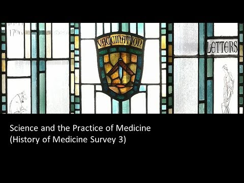 Science and the Practice of Medicine (2017) - JHU Online Program in the History of Medicine