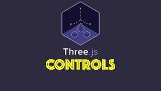 Three.js Tutorial 4 - Controls