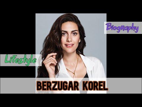 Berzugar Korel Turkish Actress Biography & Lifestyle