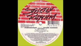 Powerhouse feat. Duane Harden - What You Need (Full Intention Power Mix) (1999)