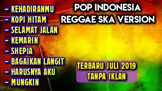 Download Mp3 Lagu Indonesia Versi Reggae Ska Terbaru Januari 2020 Full Album