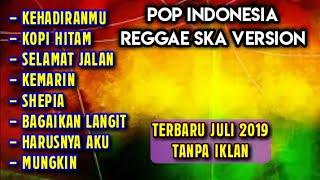 Download Lagu Indonesia Versi Reggae Ska Terbaru Januari 2020 Full album