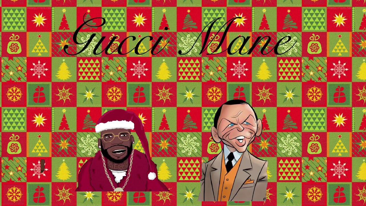 jingle bells remix feat frank sinatra gucci mane