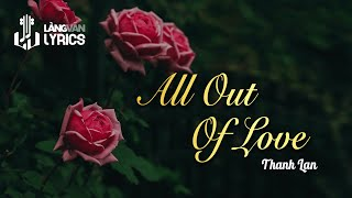 All Out Of Love   Thanh Lan   Karaoke   Official