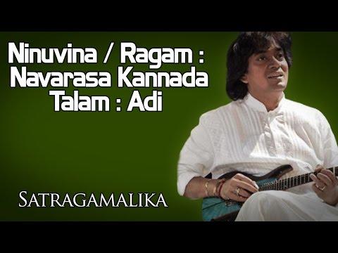 Ninuvina / Ragam : Navarasa Kannada / Talam : Adi |U Shrinivas (Album: Satragamalika )