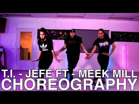T.I. - Jefe ft Meek Mill choreography PART 1