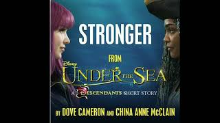 Dove Cameron  China Anne Mcclain NEW SONG Stronger  From Under The Sea Descendientes 3