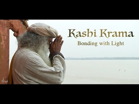 Kashi Krama - Bonding With Light