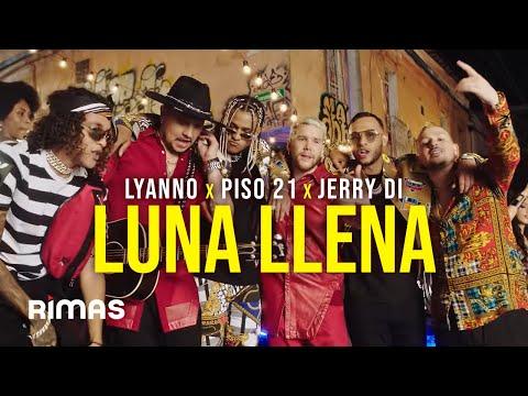 Lyanno – Luna Llena (Letra) ft Piso 21 x Jerry Di