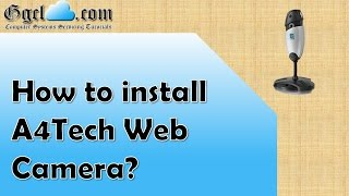 How to install A4Tech Web Camera?
