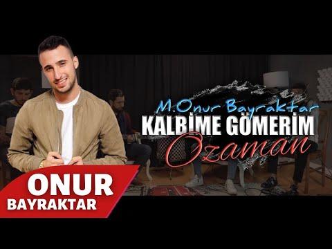 Onur Bayraktar - Kalbime Gömerim O Zaman (Cover)