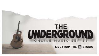 The Underground Music Series - SHOW ONE:  KEITH Pulvermacher