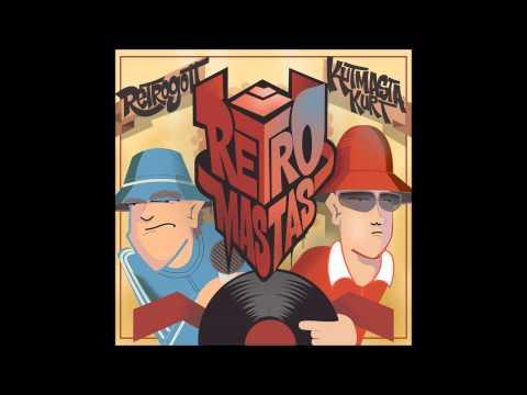 Retrogott & KutMasta Kurt - RetroMastas [FULL EP]