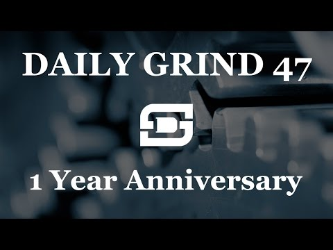 Deepwater Subsea   Daily Grind # 47 - 1 Year Anniversary and how we made it!