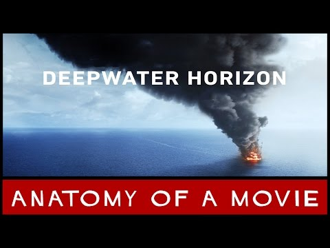Deepwater Horizon | Anatomy Of A Movie