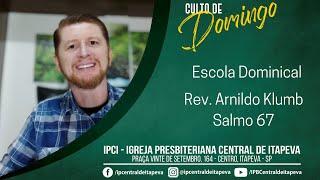 Escola Dominical - Salmo 67