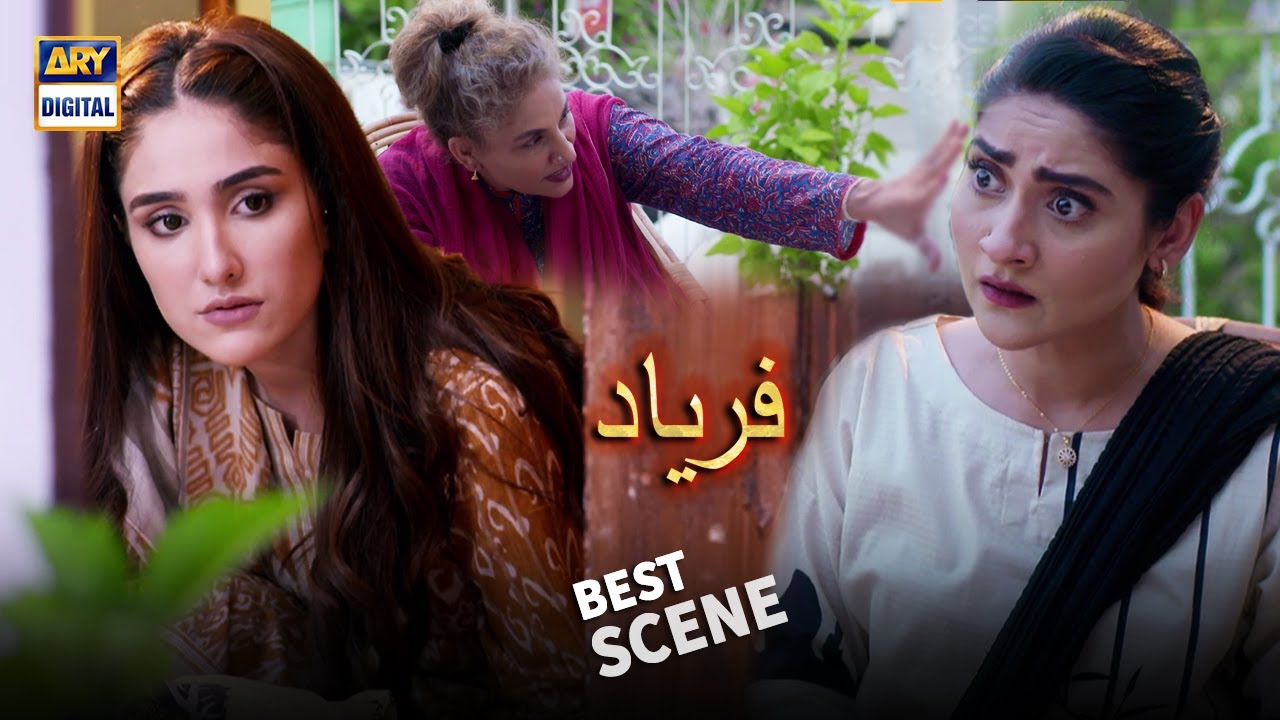 Amma Kya Dimagh Paya Hai Aapne - Best Scene - Faryaad - ARY Digital Drama