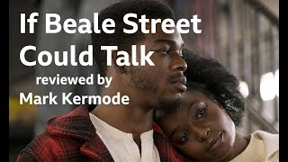 If Beale Street Could Talk reviewed by Mark Kermode