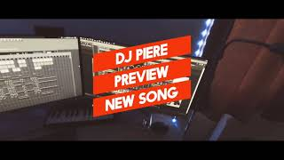 DJ PIERE - Preview new song (ukázka)