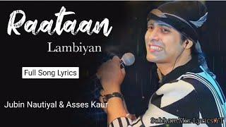 Raatan Lambiyan Lyrics - jubin nautiyal || Asees Kaur || Tanishk Bagchi || Raatan Lambiyan Lyrics