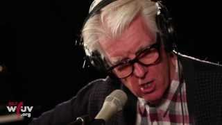 "Nick Lowe - ""A Dollar Short of Happy"" (Live at WFUV)"