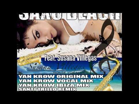 Yan Krow, Susana Villegas   Saxo Beach Juan Calvo Remix