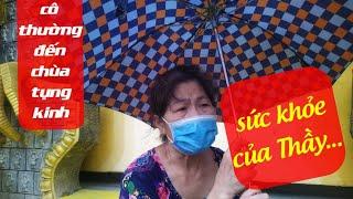 Sức khỏe thầy Thích Thiện Chiếu chùa Kỳ Quang 2 được cô phật tử chia sẻ lúc chiều mưa