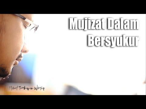 Mujizat Dalam Bersyukur - Cover By Misael Tambuwun