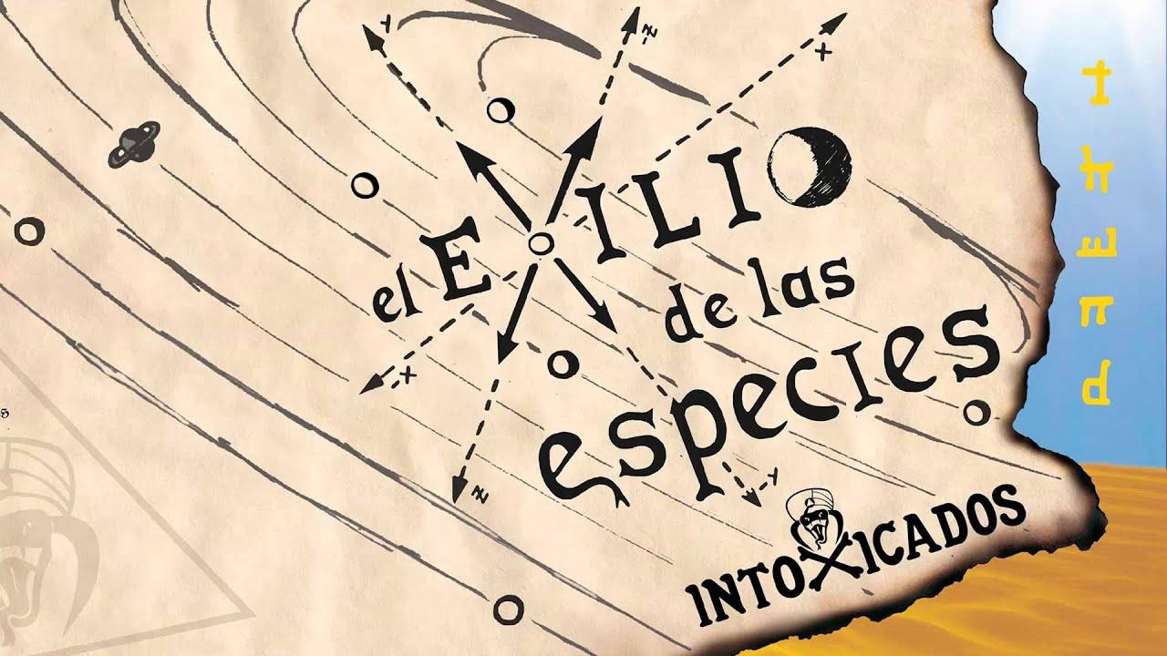 intoxicados el exilio de las especies