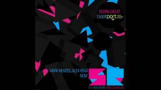 Mark Mendes, Alex Kenji - BOM - Original Mix (Starter Records)