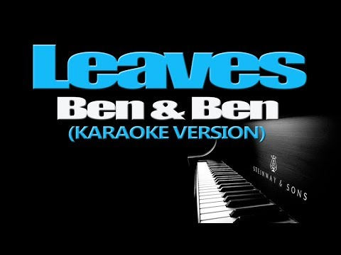 LEAVES - Ben&Ben (KARAOKE VERSION)