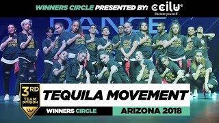 Tequila Movement | 3rd Place Team Division | Winners Circle | World of Dance Arizona 2018 | #WODAZ18