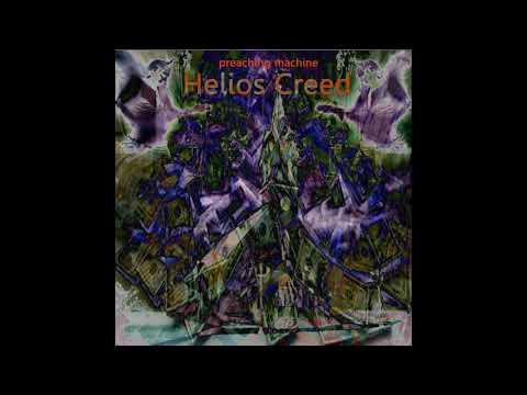 Helios Creed - Preaching Machine
