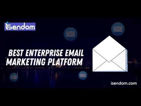 Isendom- The Best Enterprise Email &SMS Marketing Platform